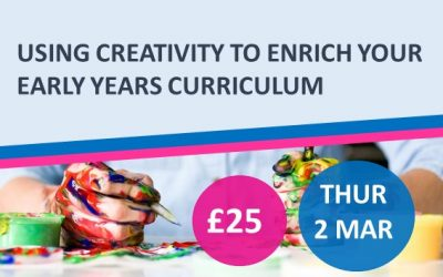 Using Creativity to Enrich your Early Years Curriculum