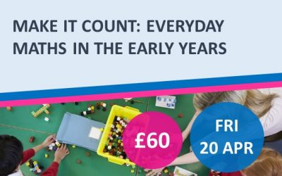 Make It Count: Everyday Maths In The Early Years