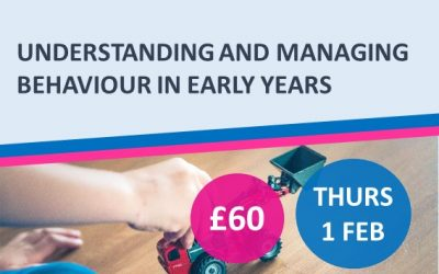 Understanding and Managing Behaviour in Early Years