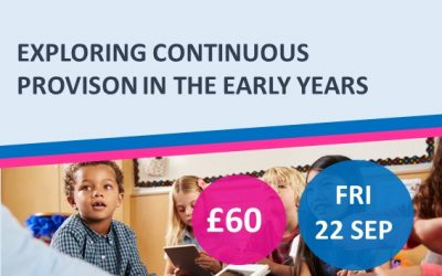 Exploring Continuous Provision in the Early Years