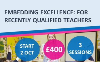 RQTs: Embedding Excellence for Recently Qualified Teachers