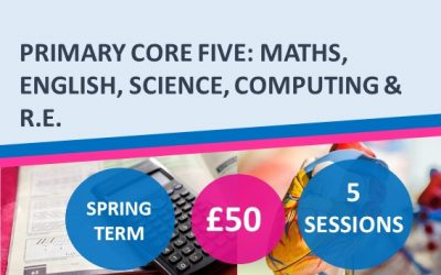 Primary Core Five: Maths, English, Science, Computing and R.E. Spring 2022